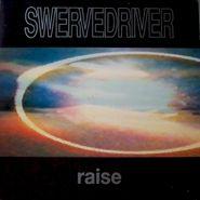 Swervedriver, Raise (LP)