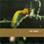 The Wake, Assembly (CD)