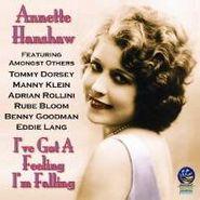 Annette Hanshaw, I've Got A Feeling I'm Falling (CD)