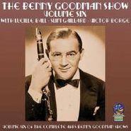 Benny Goodman, Volume Six Of The Complete AFRS Benny Goodman Shows (CD)