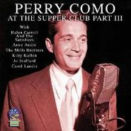 Perry Como, At The Supper Club Pt. 3 (CD)