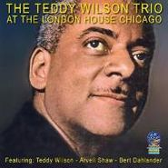 Teddy Wilson, At The London House Chicago (CD)