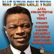 "Nat King Cole Trio, A.F.R.S. King Cole Trio Time ""Live"" Volume 1 (CD)"