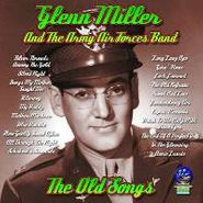 Glenn Miller & The Army Air Force Band, The Old Songs