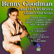 Benny Goodman & His Orchestra, Volume Twenty Of The Complete AFRS Benny Goodman Shows: Shows 46 and 47 (CD)