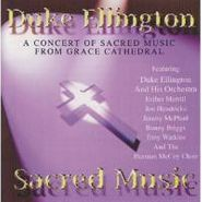 Duke Ellington & His Orchestra, A Concert Of Sacred Music From Grace Cathedral (CD)