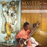 Rash Behari Datta, Master Of The Indian Sitar (CD)
