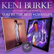 Keni Burke, You're The Best / Changes (CD)