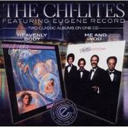 The Chi-Lites, Heavenly Body / Me And You (CD)