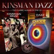 Kinsman Dazz, Kinsman Dazz/Dazz