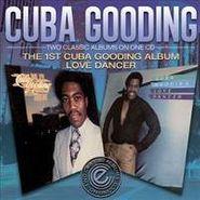 Cuba Gooding, The 1st Cuba Gooding Album / Love Dancer