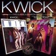 Kwick, Kwick/To The Point