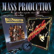 Mass Production, Welcome To Our World / Believe (CD)