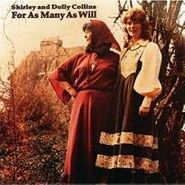 Shirley & Dolly Collins, For As Many As Will (CD)