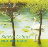 Shirley Collins, False True Lovers (CD)