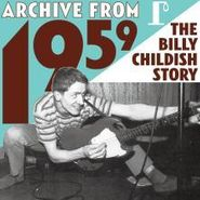 Billy Childish, Archive From 1959 - The Billy Childish Story (CD)
