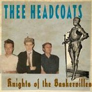 Thee Headcoats, Knights Of The Baskervilles (LP)