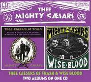 Thee Mighty Caesars, The Caesars Of Trash / Wiseblood (CD)