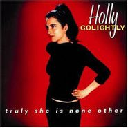 Holly Golightly, Truly She Is None Other (LP)
