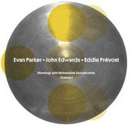 Evan Parker, Vol. 1-Meetings With Remarkabl
