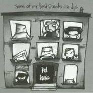 Kid Koala, Some Of My Best Friends Are DJs (LP)