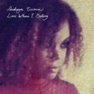Andreya Triana, Lost Where I Belong (LP)