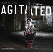 Toddla T, Watch Me Dance: Agitated by Ross Orton & Pipes (CD)