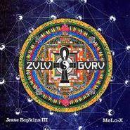 Jesse Boykins III & MeLo-X, Zulu Guru (CD)