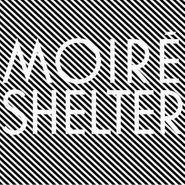 """Moiré, Shelter [2 x 12""""] (LP)"""