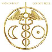 Mono/Poly, Golden Skies (CD)