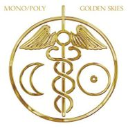Mono/Poly, Golden Skies (LP)