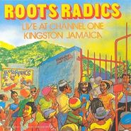 Roots Radics, Live At Channel One, Kingston Jamaica (CD)