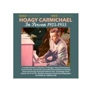 Hoagy Carmichael, In Person 1925-55 (CD)