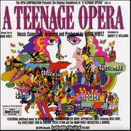Mark Wirtz, A Teenage Opera (CD)