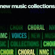 Various Artists, New Music Collections Vol. 1: Choral (CD)