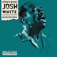 Josh White, Blood Red River (CD)
