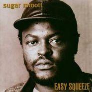 Sugar Minott, Easy Squeeze (CD)
