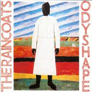 The Raincoats, Odyshape (LP)