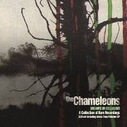 The Chameleons, Dreams In Celluloid: A Collection Of Rare Recordings (CD)