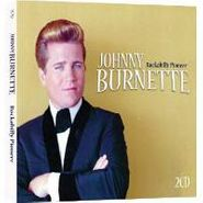 Johnny Burnette, Rockabilly Pioneer (CD)