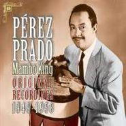 Pérez Prado, Mambo King: Original Recordings 1949-1958 (CD)