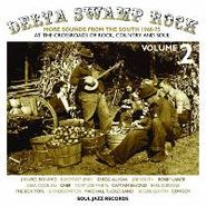 Various Artists, Delta Swamp Rock, Vol. 2: More Sounds From the South 1968-75 (CD)