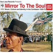 Various Artists, Mirror To The Soul: Music Culture and Identity In The Caribbean 1920-72 (CD)