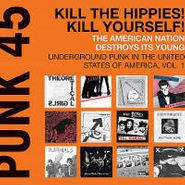 Various Artists, Punk 45: Kill The Hippies! Kill Yourself! (CD)