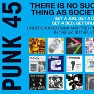 Various Artists, Punk 45: Underground Punk & Post Punk In The UK 1977-81, Vol. 2 (CD)