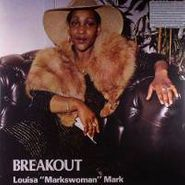 "Louisa ""Markswoman"" Mark, Breakout (2x LP)"