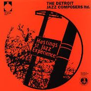Detroit Jazz Composers Ltd., The Hastings St. Jazz Experience [2013 Re-issue] (LP)