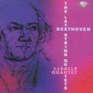 LaSalle Quartet, Beethoven: The Late String Quartets (CD)