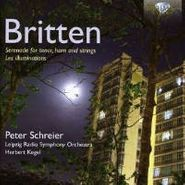 Benjamin Britten, Serenade For Tenor, Horn And Strings / Les Illuminations (CD)