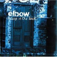 Elbow, Asleep In The Back (CD)